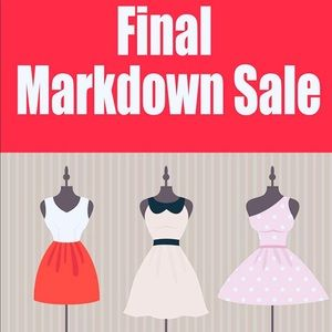 🎉🎉FINAL MARKDOWN EVERYTHING MUST GO🎉🎉